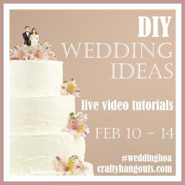 Wedding Week at Crafty Hangouts