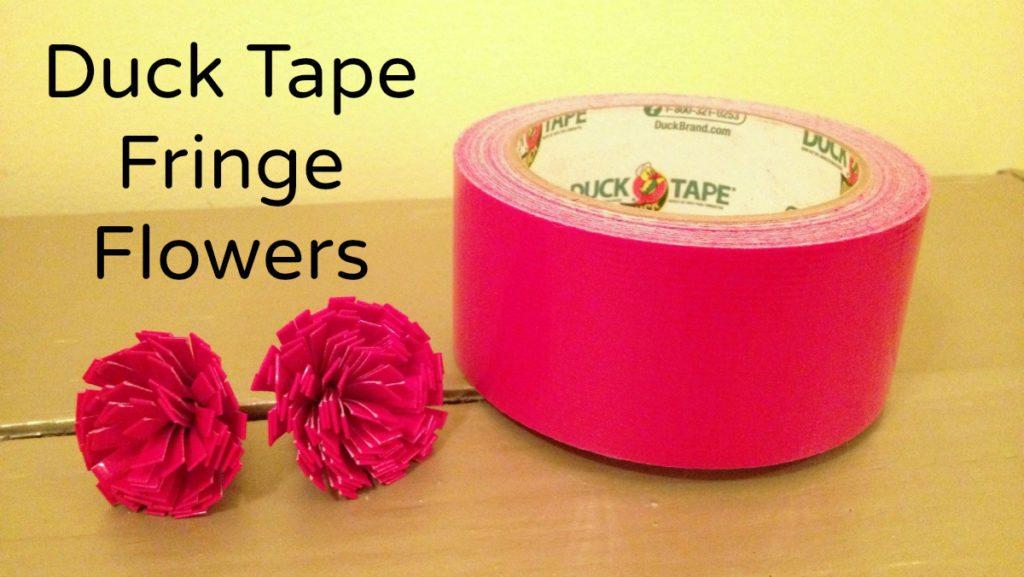 Duck Tape Fringe Flowers